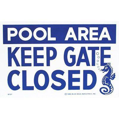 "Valterra Swimming Pool Keep Gate Closed Sign 18"" x 12"" B8737"
